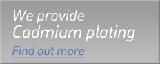 We provide Cadmium plating | Find out more